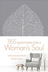 365 Questions for a Woman's Soul: With Answers from God's Heart - eBook
