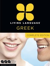 Living Language Greek, Complete Edition: Beginner through advanced course, including 3 coursebooks, 9 audio CDs, and free online learning