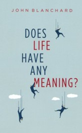 Does Life Have Any Meaning?