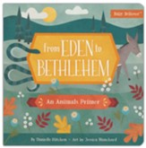From Eden to Bethlehem: An Animals  Primer