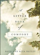 A Little Book of Comfort: A 90-Day Devotional