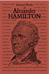 Selected Works of Alexander Hamilton - eBook