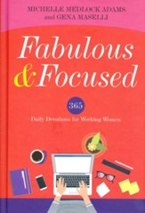 Fabulous & Focused: Daily Devotions for Women Who Work