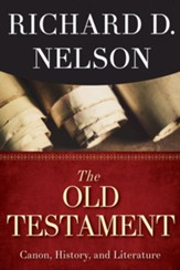The Old Testament: Canon, History, and Literature - eBook