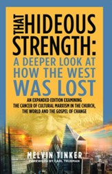 That Hideous Strength: How The West Was Lost, Expanded Edition