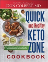 Quick and Healthy Keto Zone Cookbook: The Holistic Lifestyle for Losing Weight, Increasing Energy, and Feeling Great - Slightly Imperfect