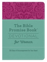 The Bible Promise Book Devotional for Women: 365 Days of Encouragement for Your Heart - eBook