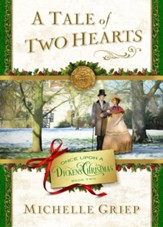 A Tale of Two Hearts: Book 2 in Once Upon a Dickens Christmas - eBook