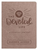 The Devoted Life: A Girl's Guided Creative Devotional Journal - eBook