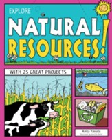 Explore Natural Resources!: With 25 Great Projects - eBook