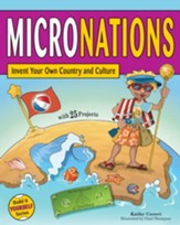 Micronations: Invent Your Own Country and Culture with 25 Projects - eBook