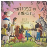 Don't Forget to Remember - Board Book