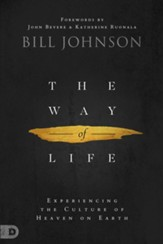 The Way of Life: Experiencing the Culture of Heaven on Earth - eBook