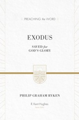 Exodus (ESV Edition): Saved for God's Glory - eBook