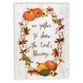 We Gather To Share, Fall Kitchen Towel