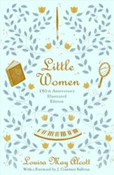 Little Women: 150th Anniversary Edition - eBook