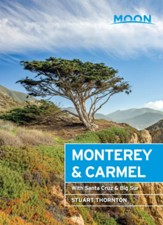 Moon Monterey & Carmel: With Santa Cruz & Big Sur - eBook