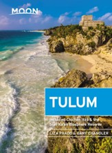 Moon Tulum: With Chichen Itza & the Sian Ka'an Biosphere Reserve - eBook