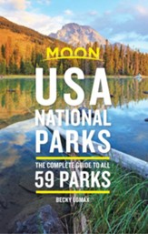 Moon USA National Parks: The Complete Guide to All 59 Parks - eBook