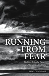 Running From Fear: Walking Into the Desert and Finding Life Again - eBook