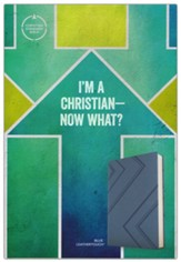 CSB I'm a Christian--Now What? Bible for Kids--soft leather-look, blue