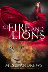 Of Fire and Lions: A Novel - eBook
