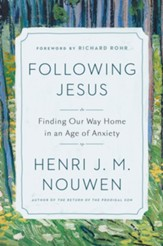 Following Jesus: Finding Purpose and Direction in Uncertain Times - eBook