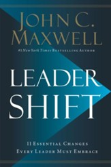 Leadershift: The 11 Essential Changes Every Leader Must Embrace - eBook