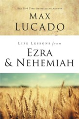 Life Lessons from Ezra and Nehemiah - eBook