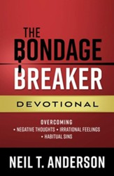 The Bondage Breaker Devotional: The Keys to Living Free in Christ
