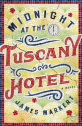 Midnight at the Tuscany Hotel - eBook