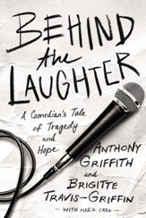 Behind the Laughter: A Comedian's Tale of Tragedy and Hope - eBook