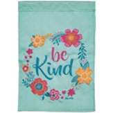 Be Kind, Ephesians 4:32, Flag, Small