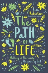 The Path of Life: Walking in the Loving Presence of God - eBook