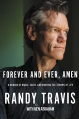 Forever and Ever, Amen: A Memoir of Music, Faith, and Braving the Storms of Life - eBook