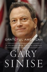 Grateful American: A Journey from Self to Service - eBook