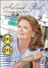 Island Girl: A Triumph of the Spirit - eBook