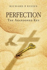 Perfection: The Abandoned Key - eBook