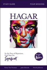 Known by Name: Hagar: In the Face of Rejection, God Says I'm Significant - eBook