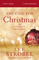 The Case for Christmas Study Guide: Investigating the Identity of the Child in the Manger - eBook