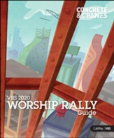 Concrete & Cranes: Worship Rally Guide