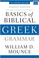 Basics of Biblical Greek Grammar: Fourth Edition / Special edition - eBook