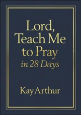 Lord, Teach Me to Pray in 28 Days--soft leather-look, burgundy