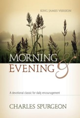 Morning and Evening (KJV) - eBook