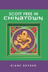 Scott Free in Chinatown - eBook