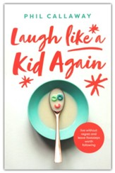 Laugh like a Kid Again: Live Without Regret and Leave Footsteps Worth Following