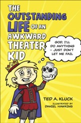 The Outstanding Life of an Awkward Theater Kid: God, I'll Do Anything-Just Don't Let Me Fail