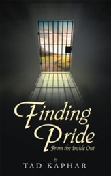 Finding Pride: From the Inside Out - eBook