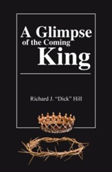 A Glimpse of the Coming King - eBook