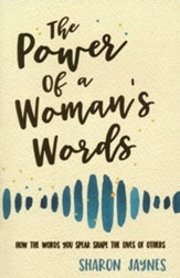 The Power of a Woman's Words, revised and updated